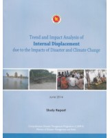 Trend and Impact Analysis of Internal Displacement due to the Impacts of Disaster and Climate Change