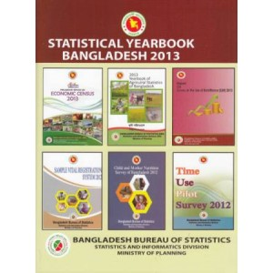 Statistical Yearbook of Bangladesh – 2013 (33rd Edition)