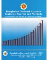 Bangladesh National Accounts Statistics: Sources and Methods (Revised estimates from 1995-96 to 2013-14 with base year 2005-06)
