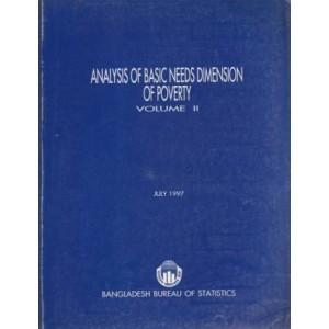 Analysis of Basic Needs Dimension of Poverty Volume II