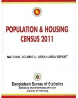 Bangladesh Population and Housing Census 2011, National Report, Volume-3: Urban Area Report