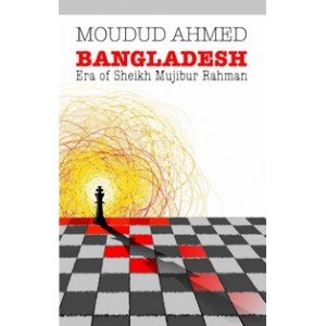 Bangladesh: Era of Sheikh Mujibur Rahman (5th impression)