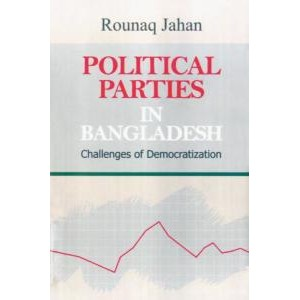 Political Parties in Bangladesh: Challenges of Democratization