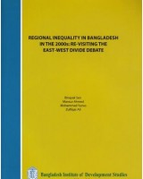 Regional Inequality in Bangladesh in the 2000s: Re-Visiting the East-West Divide Debate