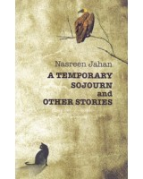 A Temporary Sojourn and Other Stories
