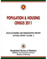 Bangladesh Population and Housing Census 2011, National Report, Volume-4: Socio-Economic and Demographic Report