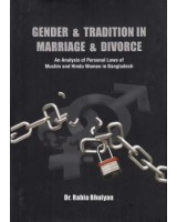 Gender & Tradition in Marriage & Divorce: An analysis of personal laws of Muslim and Hindu women in Bangladesh