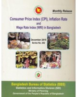 Consumer Price Index (CPI), Inflation Rate and Wage Rate (WRI) in Bangladesh, Series No. 252, December 2015