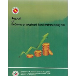 Report of Survey on Investment from Remittance (SIR) 2016
