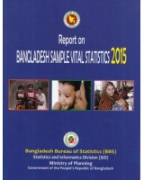 Report on Bangladesh Sample Vital Statistics - 2015