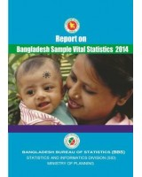 Report on Bangladesh Sample Vital Statistics - 2014