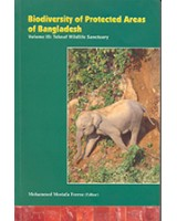 Biodiversity of Protected Areas of Bangladesh, Vol-III: Teknaf Wildlife Sanctuary