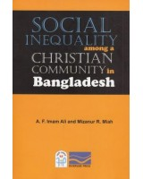 Social Inequality among a Christian Community in Bangladesh