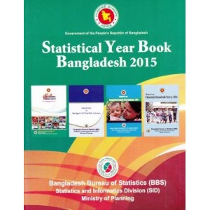 Statistical Yearbook of Bangladesh – 2015 (35th Edition)