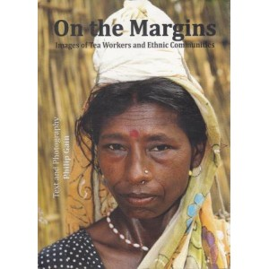 On the Margins: Images of Tea Workers and Ethnic Communities
