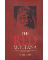 The Red Moulana: An Essay on Bhashani's Ever-Oppositional Democratic Spirit