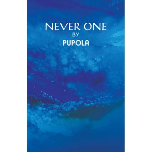 Never One by Pupola