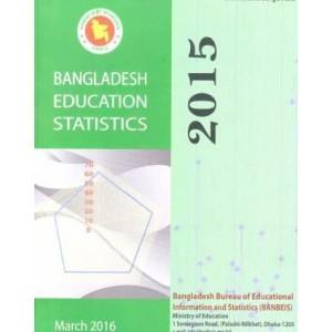 Bangladesh Educational Statistics 2015