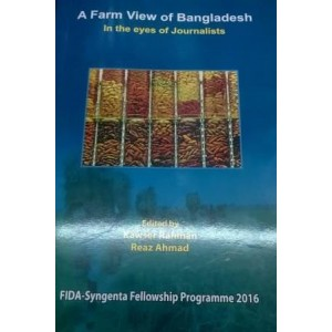 A Farm View of Bangladesh: in the eyes of Journalists
