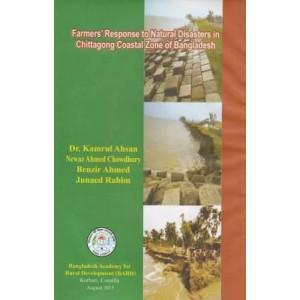 Farmers Response to Natural Disasters in Chittagong Coastal Zone of Bangladesh