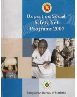 Report on Social Safety Net Programme 2007