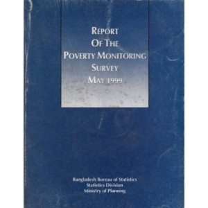 Report of the Poverty Monitoring Survey, May 1999