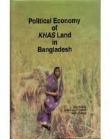 Political Economy of KHAS Land in Bangladesh