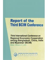 Third International Conference on Regional Economic Cooperation among Bangladesh, China, India and Myanmar (BCIM)