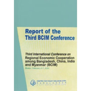 Third International Conference on Regional Economic Cooperation among Bangladesh, China, India and Myanmar (BCIM)