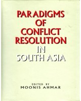 Paradigms of Conflict Resolution in South Asia