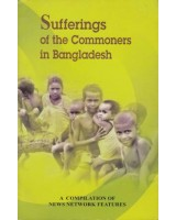 Sufferings of the Commoners in Bangladesh