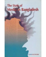The State of Media in Bangladesh