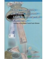 Unaccountability in Public Accounts Leads to Widespread Corruption: Auditing in Bangladesh needs faster reform
