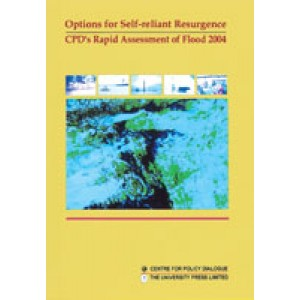 Options for Self-reliant Resurgence: CPD's Rapid Assessment of Flood 2004