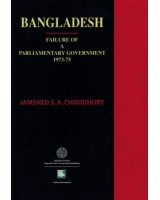 Bangladesh : Failure of a Parliamentary Government 1973 - 75