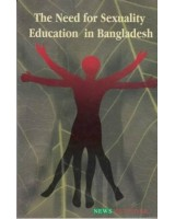 The Need for Sexuality Education in Bangladesh