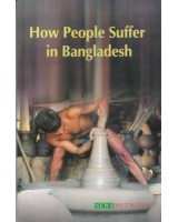 How People Suffer in Bangladesh