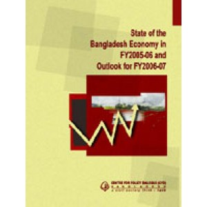 State of the Bangladesh Economy in FY 2005-06 and Outlook for FY 2006-07