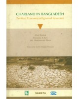 Charland in Bangladesh: Political Economy of Ignored Resource