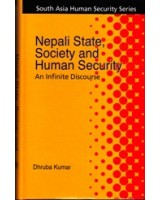 Nepali State, Society and Human Security: An Infinite Discourse