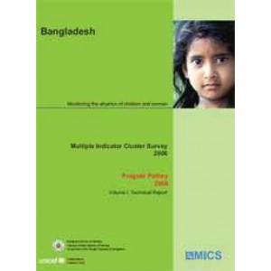 Progotir Pathey 2006, Volume I: Technical Report-Bangladesh Multiple Indicator Cluster Survey