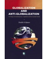 Globalization and Anti-Globalization: A Critique of Contemporary Capitalism and its Counter Trends