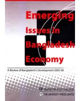 Emerging Issues in Bangladesh Economy: A Review of Bangladesh's Development 2005-06