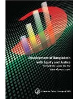 Development of Bangladesh with Equity and Justice: Immediate Tasks for the New Government