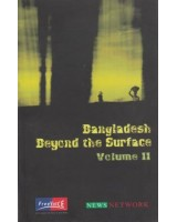 Bangladesh beyond the Surface, Volume-2