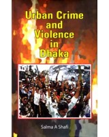 Urban Crime and Violence in Dhaka