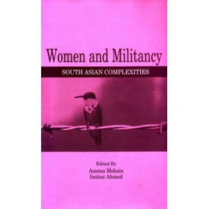 Women and Militancy: South Asian Complexities