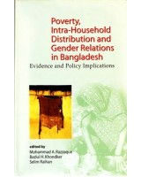 Poverty, Intra-Household Distribution and Gender Relations in Bangladesh: Evidence and Policy Implications