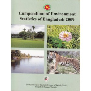 Compendium of Environment Statistics of Bangladesh-2009