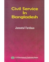 Civil Service in Bangladesh: Problems and Prospects